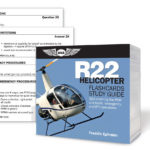 Flashcards with nearly 400 questions and answers to actively engage students and advanced pilots training in the Robinson R22 helicopter!