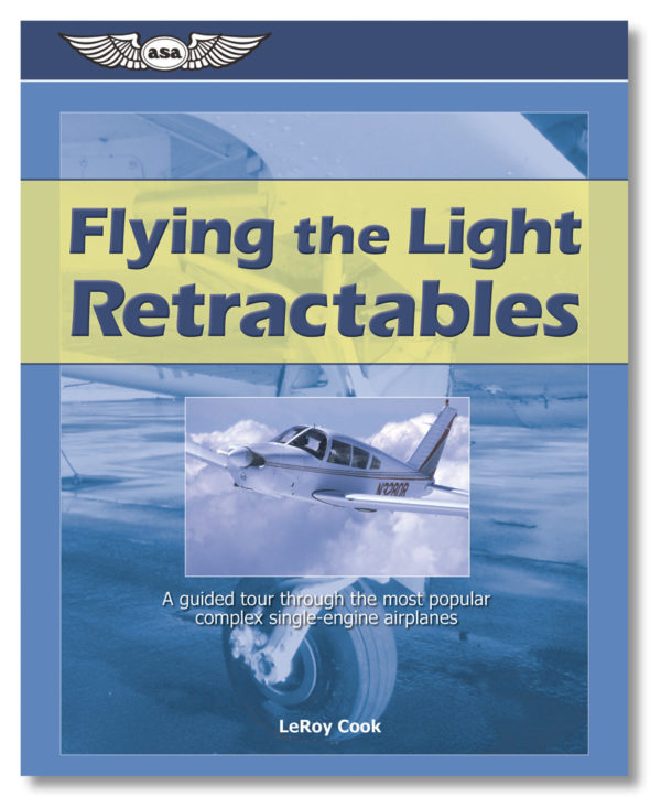 Everything you want to learn about retractable-gear airplanes.