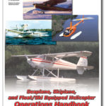 Introduces the basic skills necessary for piloting seaplanes, skiplanes, and helicopters equipped with floats or skis.